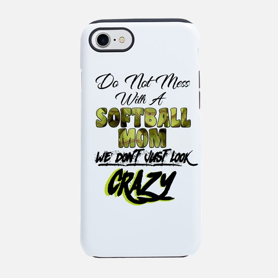 don't mess with a softball mom iPhone 8/7 Tough Ca