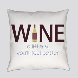 Wine a Little Everyday Pillow