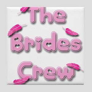 the brides crew Tile Coaster