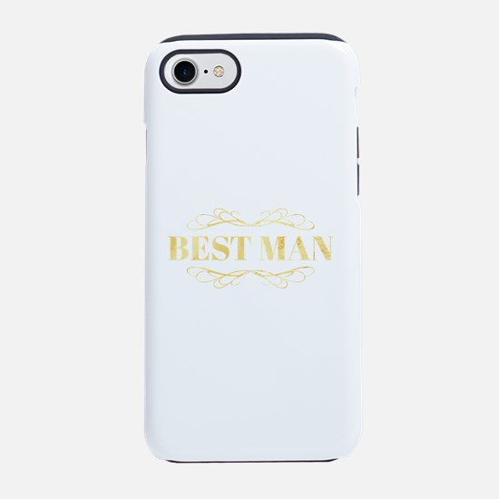 Bridal Party Best Man in Gol iPhone 8/7 Tough Case
