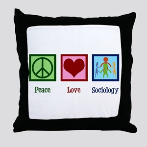 Peace Love Sociology Throw Pillow