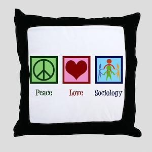 Peace Love Sociology Throw Pillow