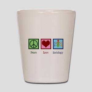 Peace Love Sociology Shot Glass