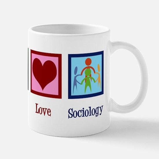 Peace Love Sociology Mug