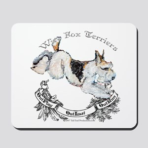 Fox Terriers Outlast! Mousepad