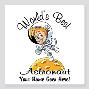 "Worlds Best Astronaut Square Car Magnet 3"" x 3"""