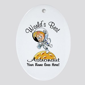 Worlds Best Astronaut Oval Ornament