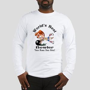 Worlds Best Bowler Long Sleeve T-Shirt