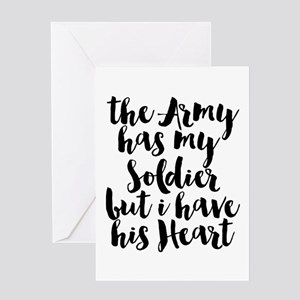 The Army has my Soldier but I have his Heart Greet