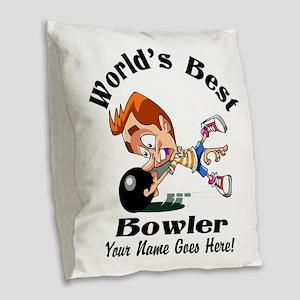 Worlds Best Bowler Burlap Throw Pillow