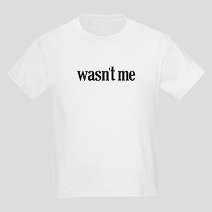 Wasn't Me Kids Light T-Shirt