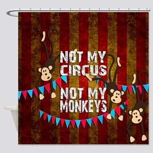 Monkeys NOT My Circus Shower Curtain