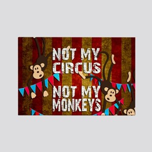 Monkeys NOT My Circus Magnets