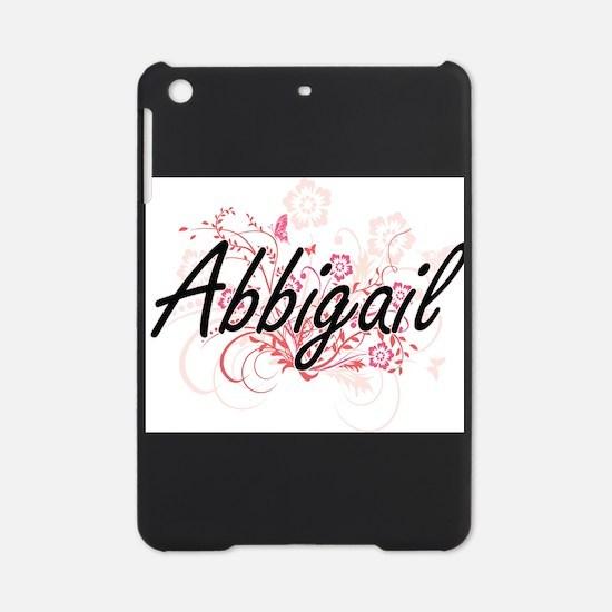 Abbigail Artistic Name Design with iPad Mini Case
