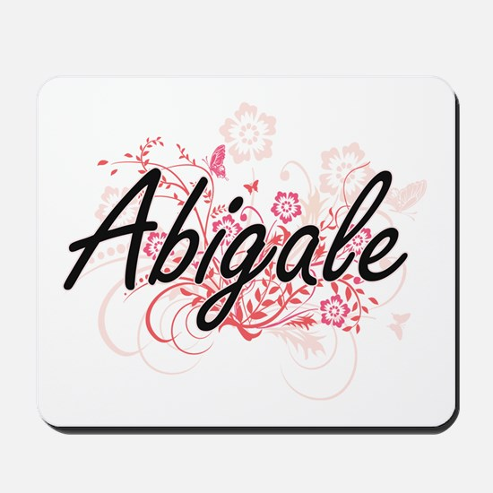 Abigale Artistic Name Design with Flower Mousepad