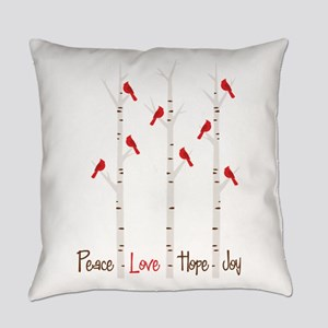Peace Love Hope Day Everyday Pillow
