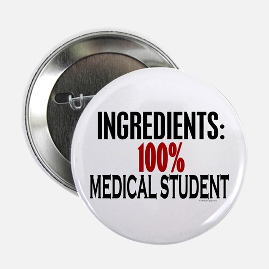 Ingredients: Medical Student Button