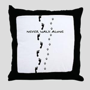 never walk alone dog human paw footpr Throw Pillow