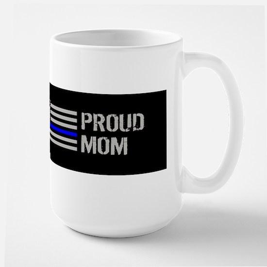 Police: Proud Mom Large Mug