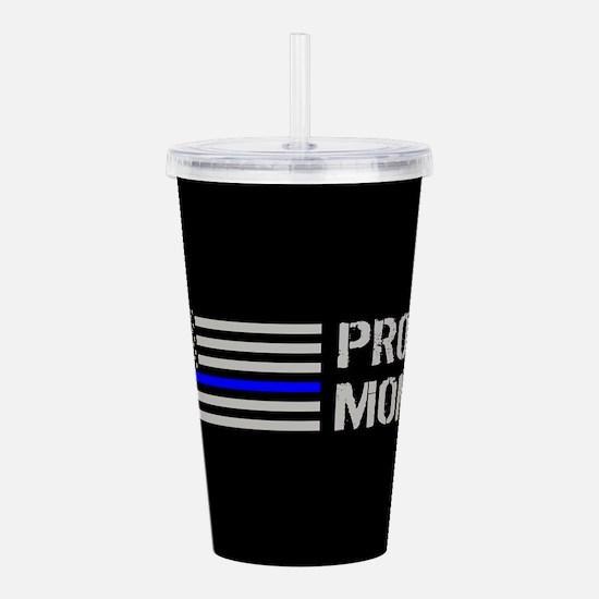 Police: Proud Mom Acrylic Double-wall Tumbler
