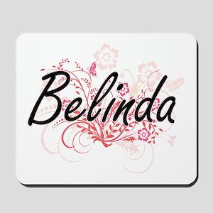 Belinda Artistic Name Design with Flower Mousepad