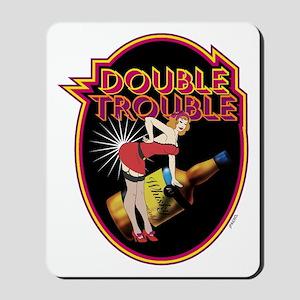 DOUBLE TROUBLE - Mousepad