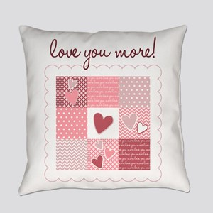 Love You More Everyday Pillow