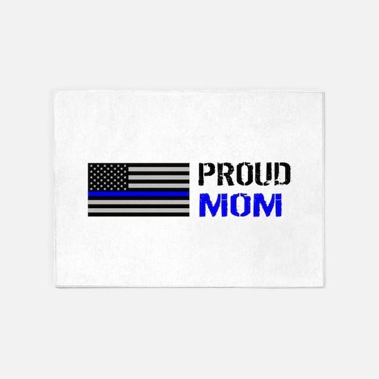 Police: Proud Mom 5'x7'Area Rug