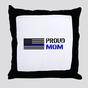 Police: Proud Mom Throw Pillow