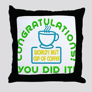 Congratulations You Did It Elf Classic Throw Pillo