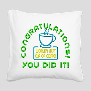 Congratulations You Did It Elf Classic Square Canv