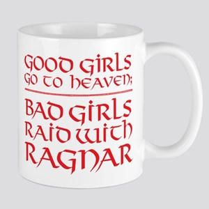 Bad Girls Raid With Ragnar Mugs
