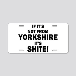 if its not from yorkshire i Aluminum License Plate