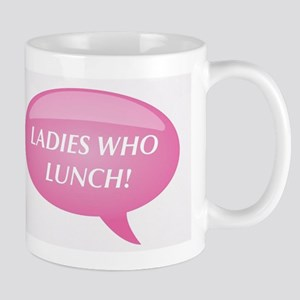 Ladies Who Lunch Mugs