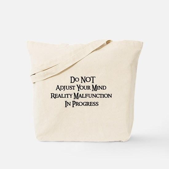 Reality Malfunction Tote Bag