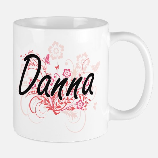 Danna Artistic Name Design with Flowers Mugs
