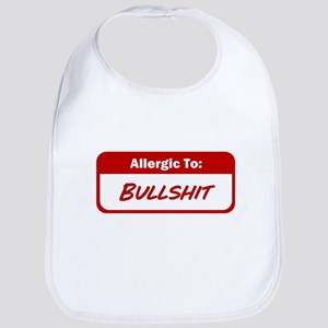 Allergic To Bullshit Baby Bib