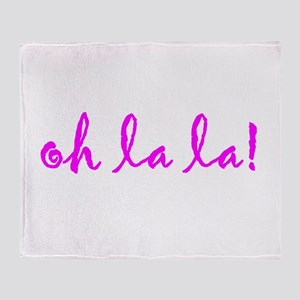 oh la la! Throw Blanket