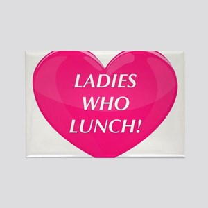 Ladies Who Lunch! Magnets