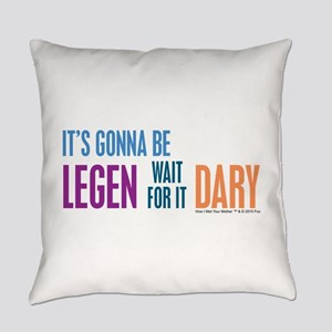 It's Gonna Be Legendary Everyday Pillow