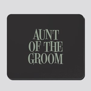 Aunt of the Groom Mousepad