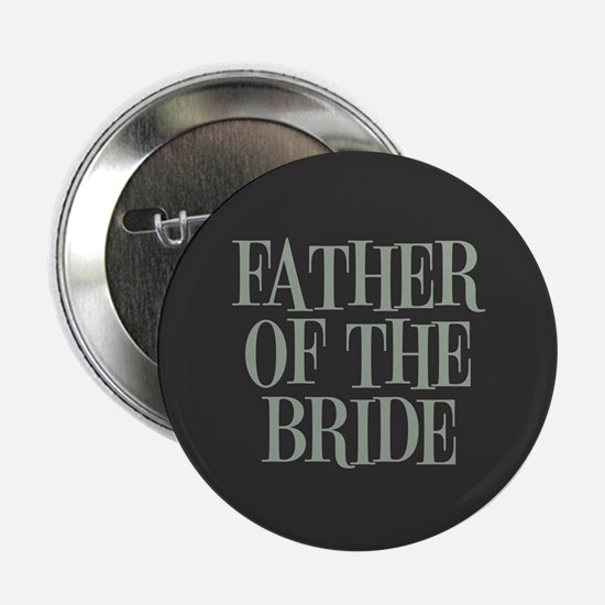 """Father of the Bride 2.25"""" Button"""