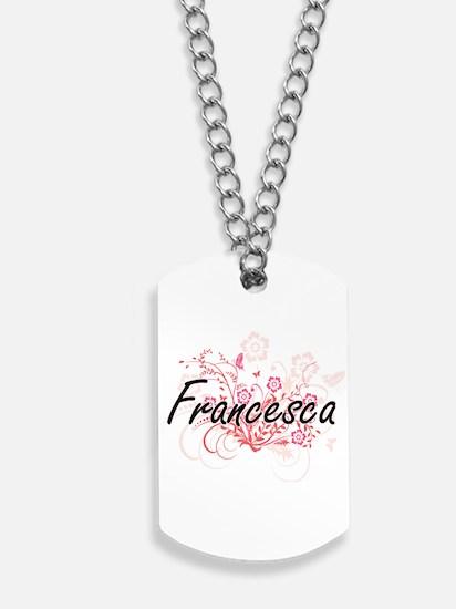 Francesca Artistic Name Design with Flowe Dog Tags