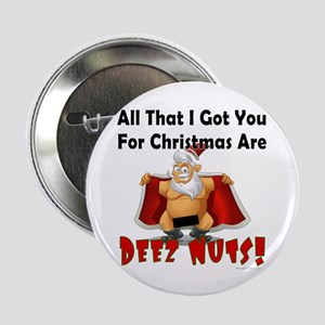 "Santa Deez Nuts 2.25"" Button"