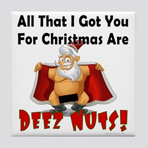Santa Deez Nuts Tile Coaster
