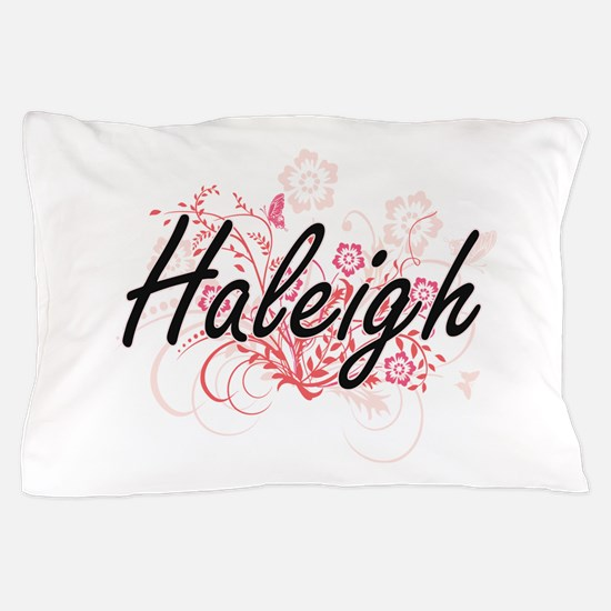 Haleigh Artistic Name Design with Flow Pillow Case