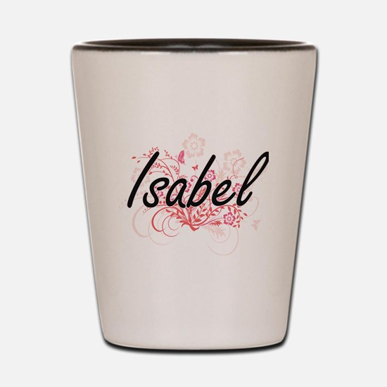 Isabel Artistic Name Design with Flower Shot Glass