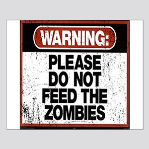 Don't Feed the Zombies Posters