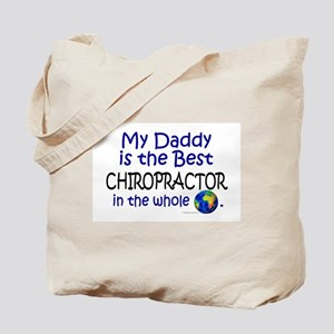 Best Chiropractor In The World (Daddy) Tote Bag
