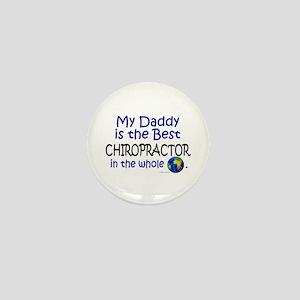 Best Chiropractor In The World (Daddy) Mini Button